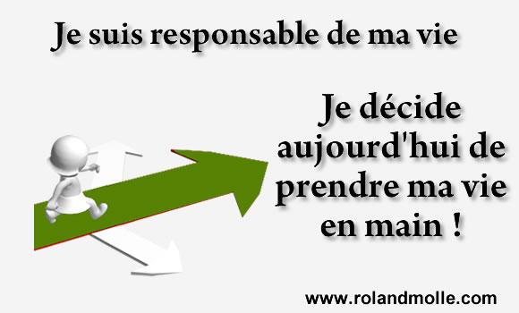 Vous êtes responsable de votre vie