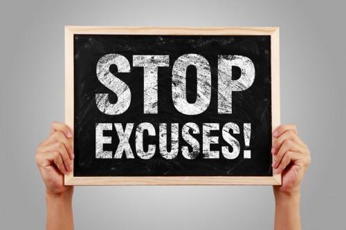 Cessez de trouver des excuses