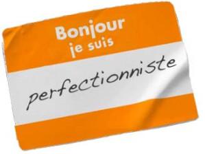 Comment être un bon perfectionniste ?